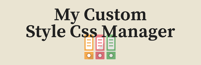 My Custom Style Css Manager